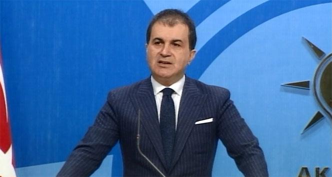 AK Parti Sözcüsü Çelik: 'Olağan şüpheliler ortada'