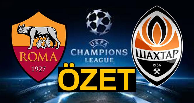 ÖZET İZLE! Roma Shakhtar Donetsk maçı özeti ve golleri| Roma Shakhtar kaç kaç?