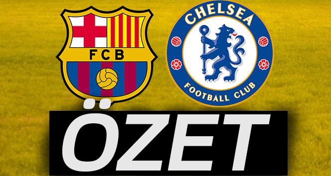ÖZET İZLE: Barcelona 3 - 0 Chelsea maçı özeti ve golleri| Barcelona Chelsea Maçı kaç kaç