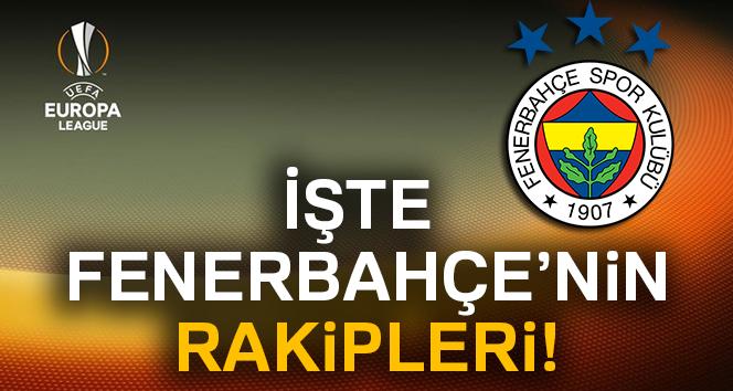 Fenerbahçenin rakipleri KİM OLDU? Fenerbahçe UEFA kura SONUÇLARI (31 Ağustos UEFA kura sonuçları)