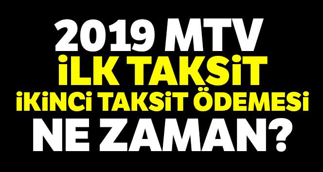 MTV 1.İlk Taksit Ve 2.ikinci taksit ödeme tarihleri Ve 2019 MTV Zam Oranı Hesaplama Tablosu
