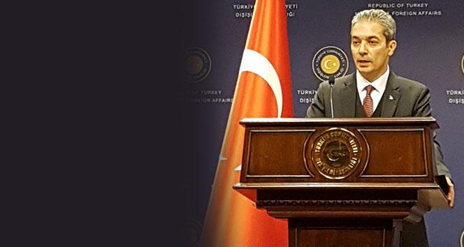 Dışişleri Bakanlığı Sözcüsü Aksoy: 'Terörle mücadele kapsamındaki bu operasyonlara devam edilecektir'