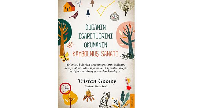 Tristan Gooley'den Doğanın İşaretlerini Okumanın Kaybolmuş Sanatı