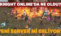 16 Ocak 2019 Knıght Online'da Ne oldu? Knight Online geri sayım açıklandı? Knight Online'a yeni server mi geliyor?