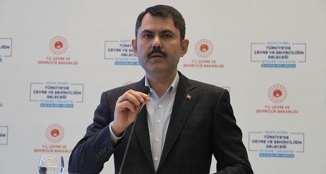 Çevre ve Şehircilik Bakanı Murat Kurum: 'Kentsel dönüşümü hızlı bir şekilde yapmak istiyoruz'
