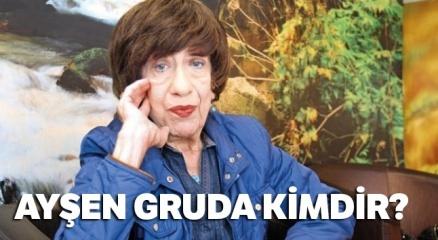 Son dakika haberi: Ayşen Gruda KİMDİR |Ayşen Gruda ÖLDÜ MÜ? Ayşen Gruda'nın hayatı...