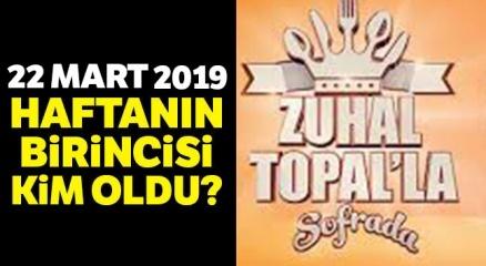 Zuhal Topal'la Sofrada 22 MART Birincisi KİM FİNALİ Kazandı !