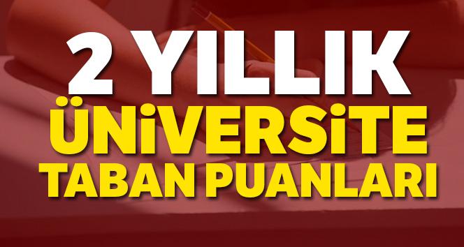 2 yıllık Üniversite Taban Puanları 2019-2020