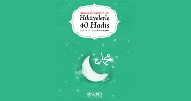 Arapça öğrenenler için: Hikâyelerle 40 Hadis