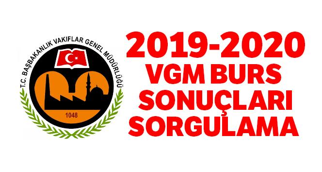 2019-2020 VGM Başbakanlık Bursu Sonuçları Sorgulama| VGM Burs Sonuçları Açıklandı Mı? Son Haber