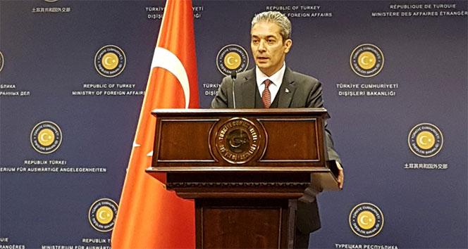 Dışişleri Sözcüsü Aksoy: 'Sınırlarımızda bir oldubittiye hiçbir şekilde müsamaha gösterilmeyecektir'