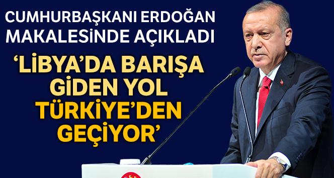 """Cumhurbaşkanı Erdoğan: """"Libya'da barışa giden yol Türkiye'den geçiyor"""""""