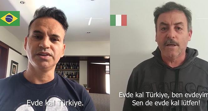İtalyanlar ve İspanyollar Türkiye'ye 'Evde Kal' diyerek destek verdi