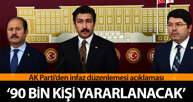 AK Parti'den İnfaz düzenlemesi açıklaması