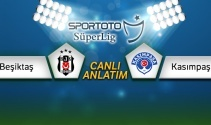 Beşiktaş Kasımpaşa Canlı Anlatım