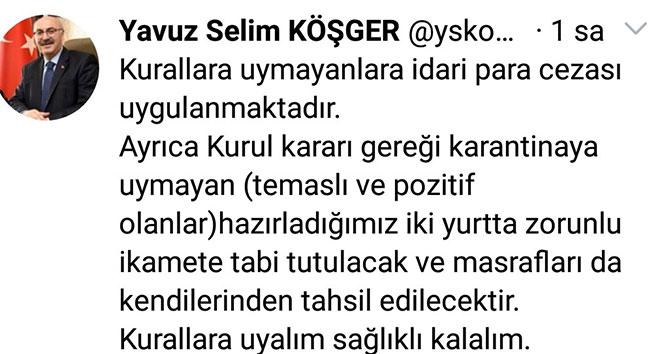 İzmir Valisi Köşger: Karantinaya uymayan yurtta zorunlu ikamete tabii tutulacak