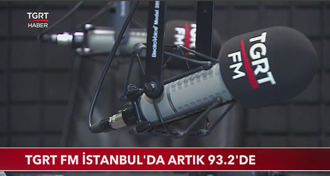 TGRT FM'in yeni frekansı 93.2 oldu