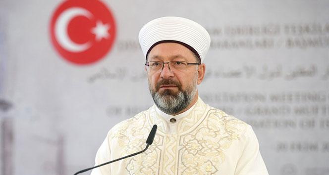 Diyanet İşler Başkanı Erbaş: 'Dualarımız, can kaybının olmaması için'