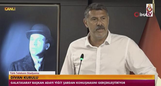 Yiğit Şardan: 'Galatasaray'da başkan ve yönetimler, Galatasaray duruşuna, liderlik özelliklerine bakılarak seçilir'