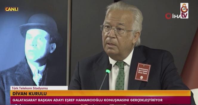Eşref Hamamcıoğlu: 'İşini bilen, Galatasaray'da kendini ispat etmiş kişilerden oluşan yönetimle görev yapacağız'